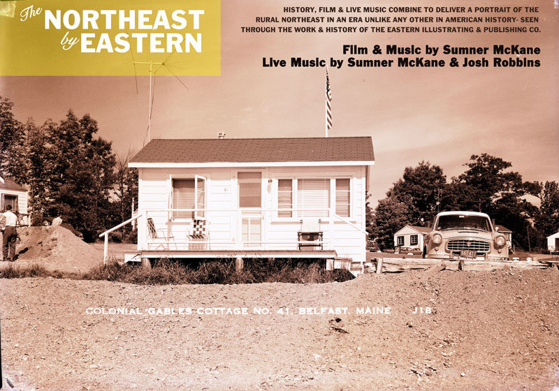 """Wiscasset filmmaker and composer Sumner McKane will bring his multimedia show """"The Northeast by Eastern"""" to Damariscotta's Lincoln Theater in January."""