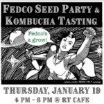 Fedco Seed Party, Kombucha Tasting at Rising Tide