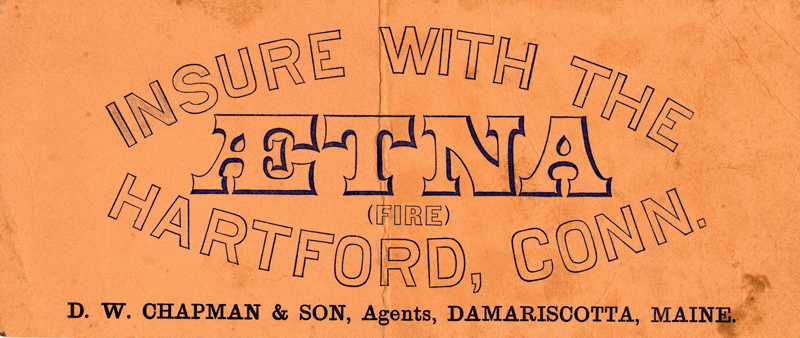 """D.W. Chapman & Son, Agents, Damariscotta, Maine."" This item was used as an ink blotter and ad. (Photo courtesy Marjorie and Calvin Dodge)"