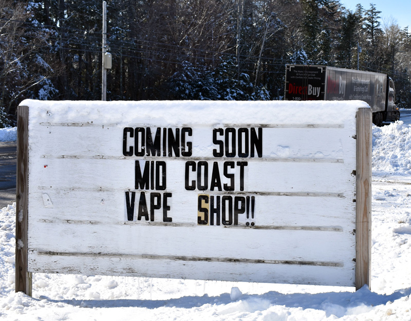 A sign announces the impending arrival of the Mid Coast Vape Shop on Route 1 in Waldoboro. Robert Emery, of Warren, hopes to open his new business by the end of March. (Alexander Violo photo)