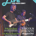 Live from Lincoln County Hits Newsstands July 5