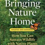 Author Douglas W. Tallamy to Speak on Native Gardening