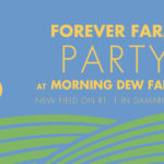 Community Invited to 'Forever Farm' Party