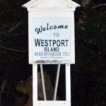 'Welcome to Westport Island' Sign Back Up