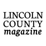Still Time to Advertise in Lincoln County Magazine
