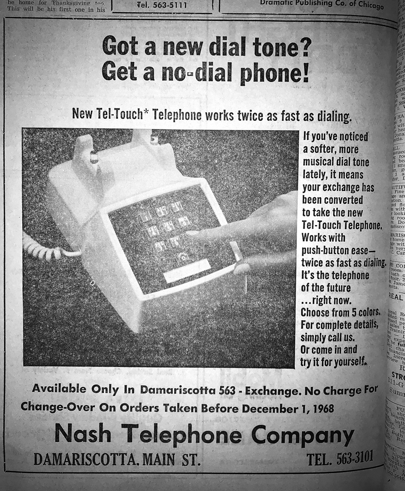 """An advertisement for Nash Telephone Co. in the Nov. 14, 1968 edition of The Lincoln County News touts the benefits of a """"no-dial"""" phone. """"It's the telephone of the future ... right now,"""" the ad says."""