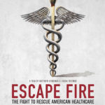 'Escape Fire' Film on Health Care to Screen Dec. 15