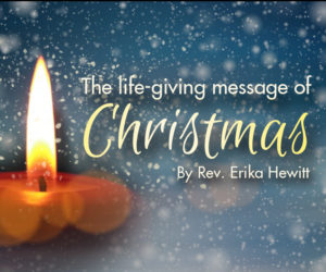The Life-Giving Message of Christmas
