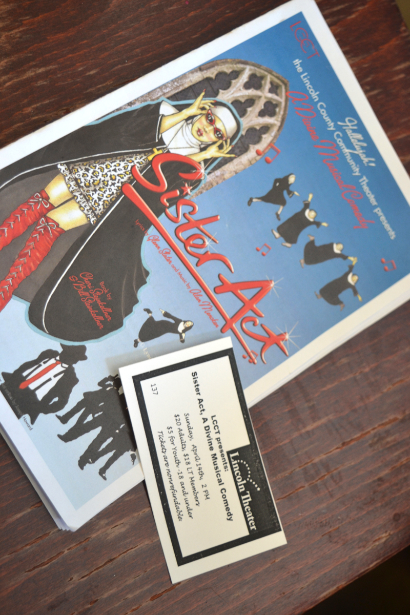 """The author's program and ticket from the sold-out show of LCCT's """"Sister Act"""" on Sunday, April 14 at Lincoln Theater in Damariscotta. (Christine LaPado-Breglia photo)"""