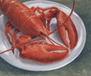 """""""Lobster Dinner,"""" oil on linen panel, by Will Kefauver. This painting could be considered both a still life and an image of Maine wildlife!"""