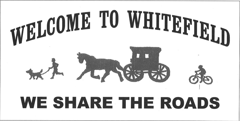 "New signs with the message ""Welcome to Whitefield: We share the roads"" will soon greet drivers as they enter the town."