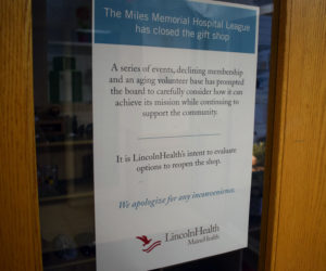 A sign on the door of the gift shop at LincolnHealth's Miles Campus announces its closure. The gift shop was run by the nonprofit Miles Memorial Hospital League. (Evan Houk photo)