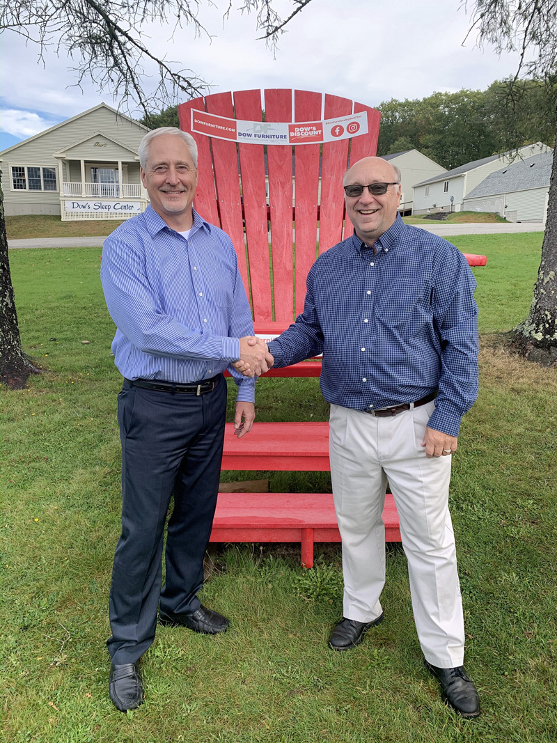 Dana Dow (right), the president of Dow Furniture, a family-owned Business since 1955, and Allan Beck, the president of Cornerstone Financial Services Company, in Midcoast Maine since 1988.
