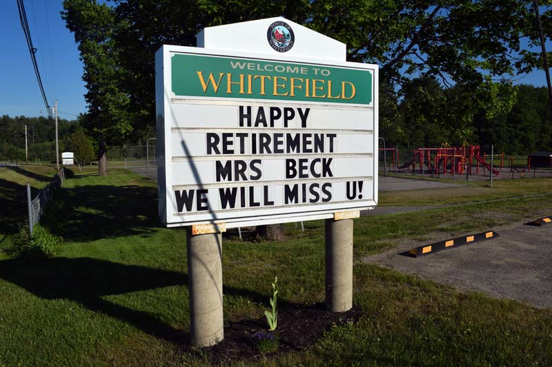 The sign at Whitefield Elementary School wishes a happy retirement to teacher Gail Beck, who is retiring after 38 years at the school. (Hailey Bryant photo)