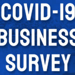 Local Business Community Reports Uncertainty in COVID-19 Survey