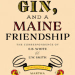 Correspondence Between Maine Authors Published, Thanks to Skidompha