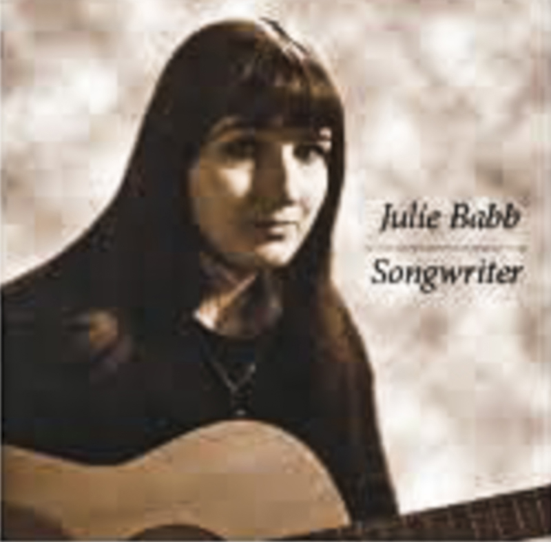 An album cover from Julie Babb's days as a singer songwriter. Babb said she was influenced by folksingers like Joan Baez and Judy Collins. (Photo courtesy Julie Babb)